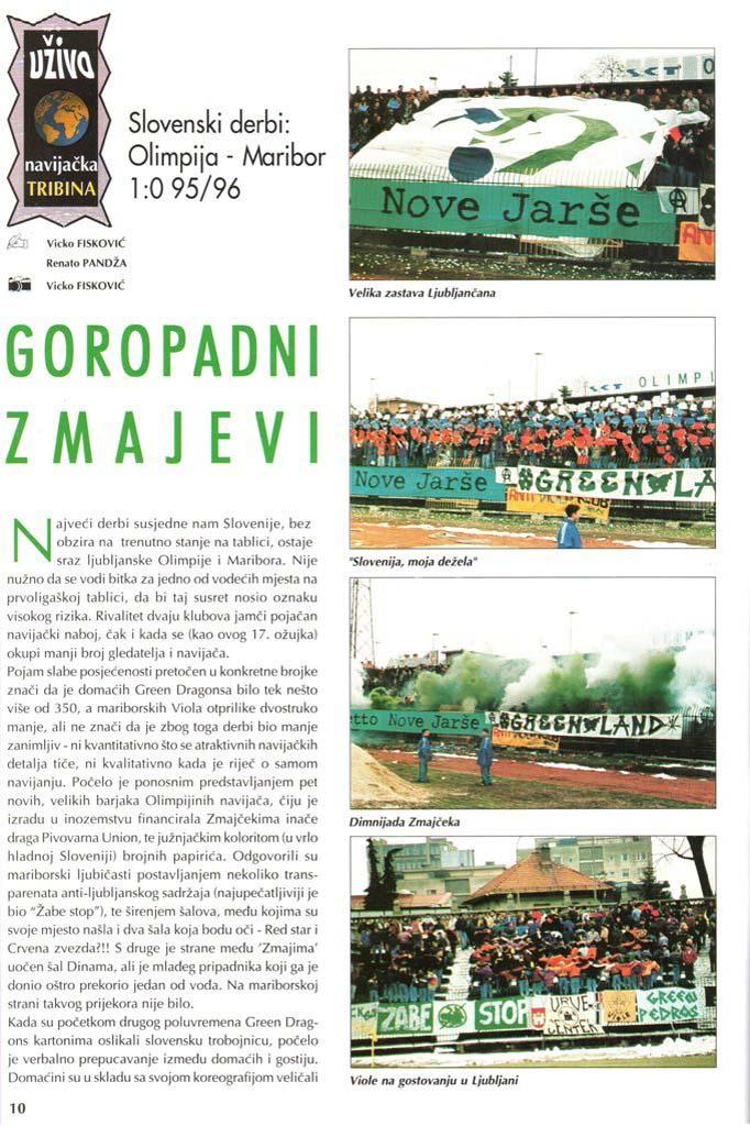 Besni zmaji, 1. del, Navijačka tribina, 2. april 1996