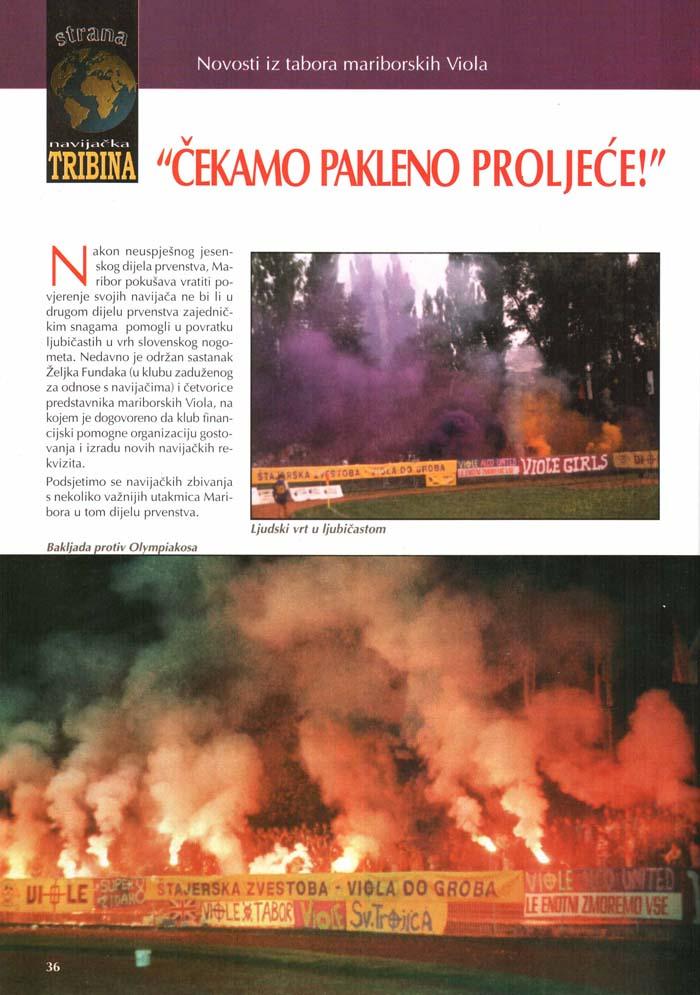 Čakamo peklensko poletje, Navijačka tribina, 1.del, 1. marec 1996