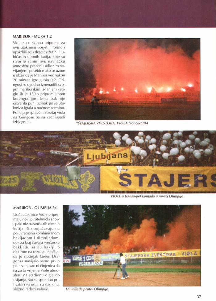 Čakamo peklensko spomlad, Navijačka tribina, 2.del, 1. marec 1996