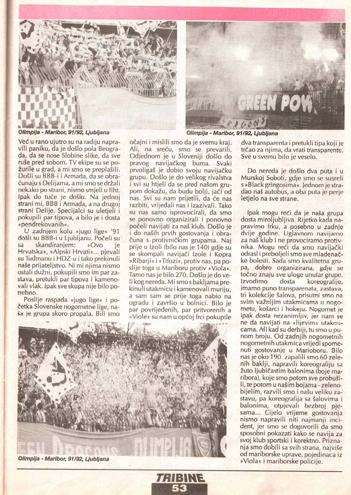 Ognjeni Dragonsi, 2.del, Tribine, 1. maj 1995