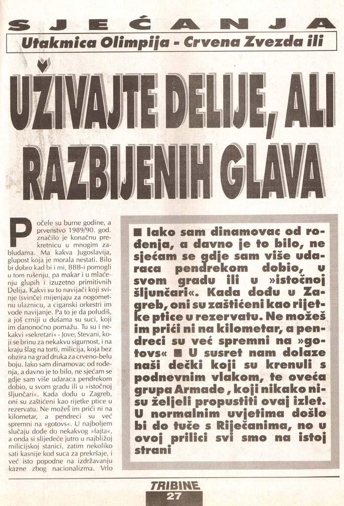 Olimpija-Zvezda 1.del, Tribine, 4. avgust 1995