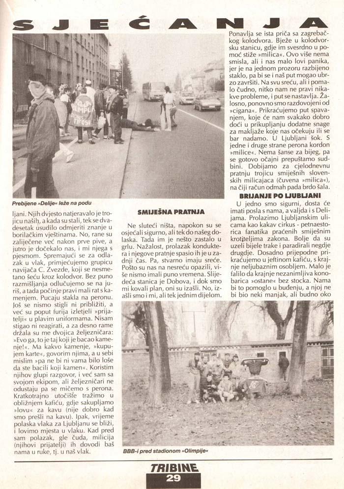 Olimpija-Zvezda 3.del, Tribine, 4. avgust 1995