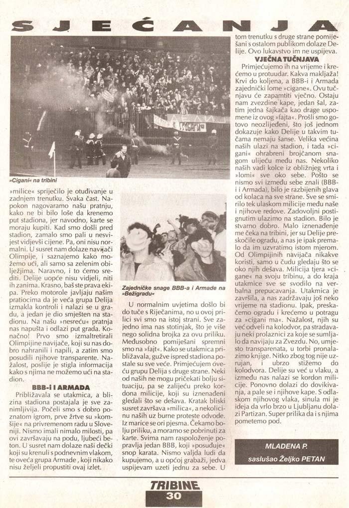 Olimpija-Zvezda 4.del, Tribine, 4. avgust 1995
