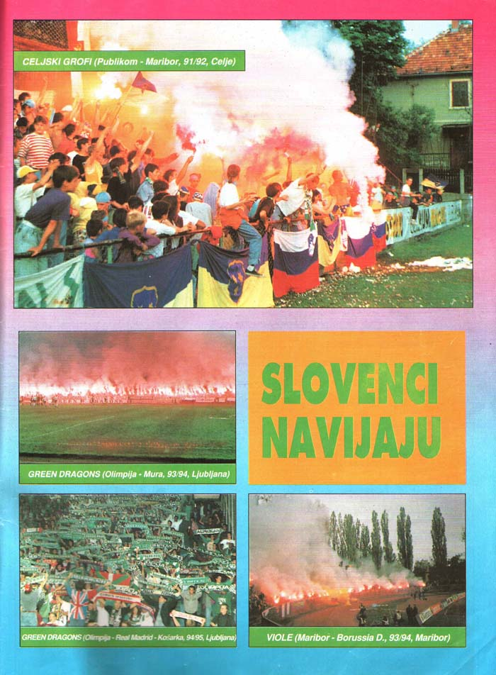 Slovenci navijajo, Tribine, 1. maj 1995
